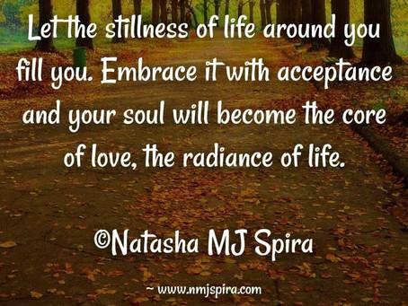 Let the stillness...