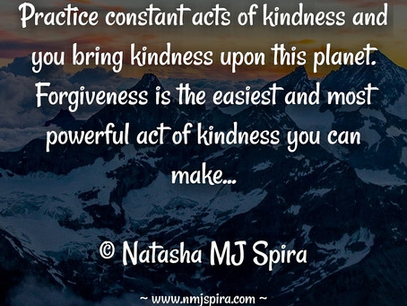 Practice constant acts of kindness...