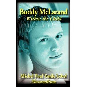 Buddy McLarand Maxamilium Book