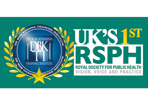 1st In The UK: Dr Bob Khanna Training Institute Approved By The Royal Society For Public Health