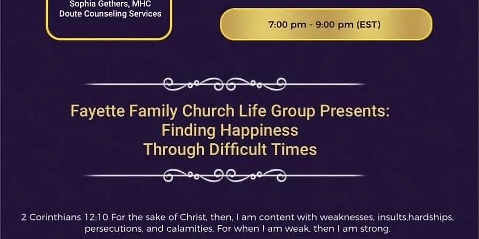 """Virtual Workshop """"Finding Happiness Through Difficult Times"""""""