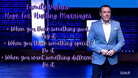 Family Values - Hope For Hurting Marriag