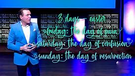 3 Days - Easter - April 4, 2021.PNG