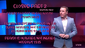 Closer Part 2 010321 Sermon Only.PNG