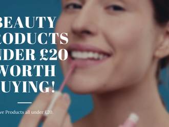 5 Beauty Products under £20 Worth Buying.