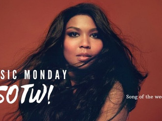 #MusicMonday Lizzo Good As Hell
