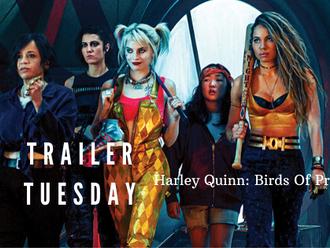 #TrailerTuesday Harley Quinn: Birds Of Prey