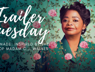 #TrailerTuesday Self-Made: Inspired by the life of Madam C.J. Walker.