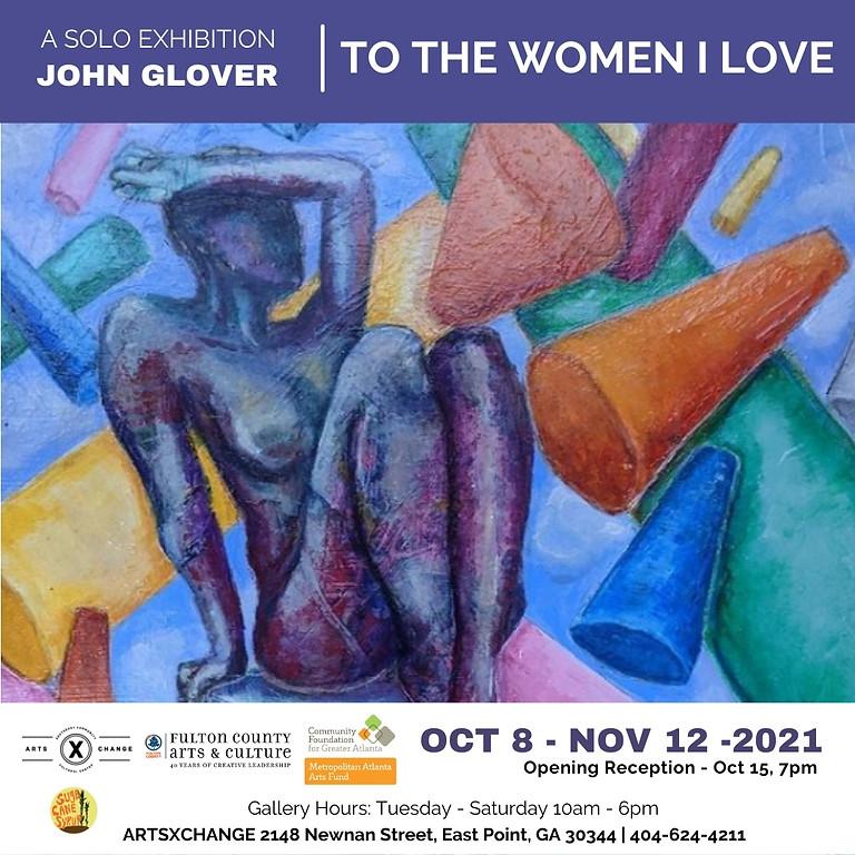 Jack Sinclair Gallery Presents - John Glover - The Women I Love