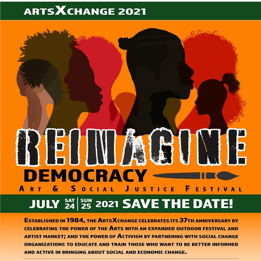 Reimagine Democracy Art & Social Justice Festival