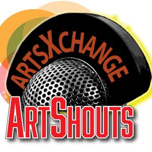 ART SHOUTS   Artsxchnage Podcast
