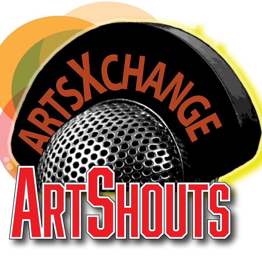 Art Shouts Podcast   ArtsXchange
