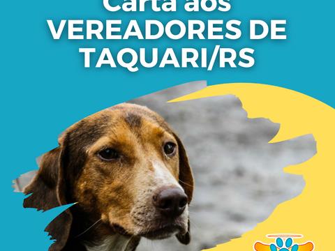 Carta aos VEREADORES de Taquari/RS