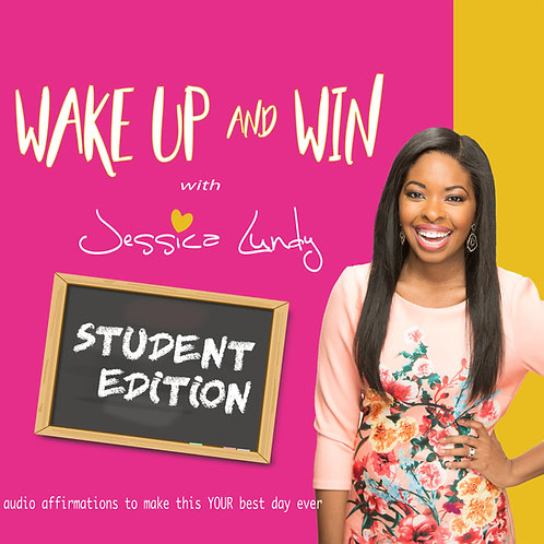Wake Up and Win with Jessica Lundy Student Edition MP3