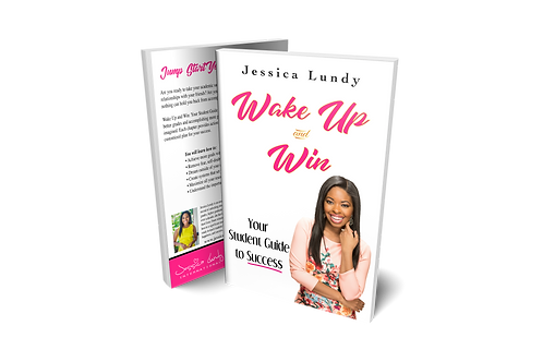 Wake Up and Win: Your Student Guide to Success