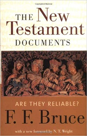 Book Review: The New Testament Documents: Are They Reliable?