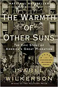 Book Review: The Warmth of Other Suns: The Epic Story of America's Great Migration