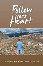 Book by Don & Barb McCall: Follow Your Heart