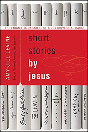 Book Review: Short Stories by Jesus: Enigmatic Parables of a Controversial Rabbi