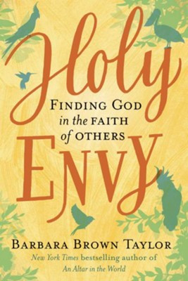 Book Review: Holy Envy: Finding God in the Faith of Others