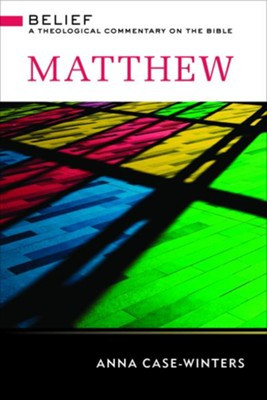 Book Review: Matthew (Belief: A Theological Commentary on the Bible)