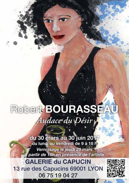 """Exposition """" Audace du désir """" du 30 mars au 30 juin 2017 - Galerie du Capucin - Lyon 1er"""