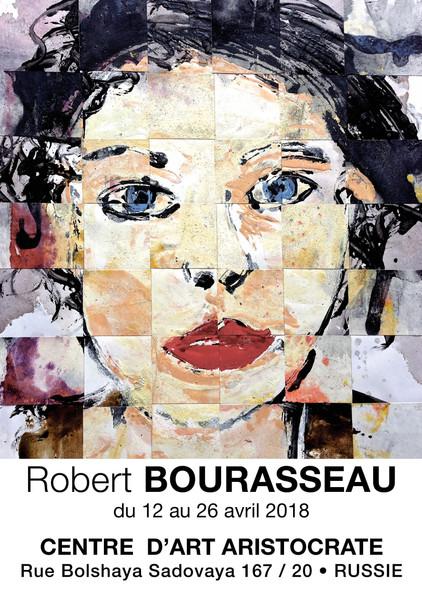 Robert Bourasseau exposera du 12 au 26 avril 2018 - Galerie d'art Aristocrate - Rue Bolshaya Sad
