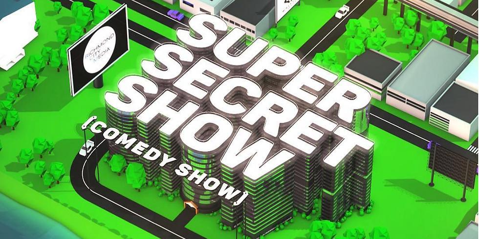 Super Secret Show