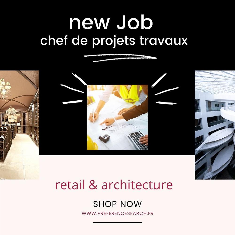 Offre d'emploi Chef de projets travaux magasins