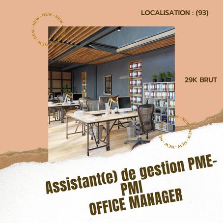 ASSISTANT(E) DE GESTION PME - PMI / OFFICE MANAGER