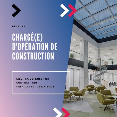 Chargé(e) d'Opération de Construction  (H/F)