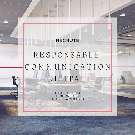 Responsable Communication Digital (H/F)