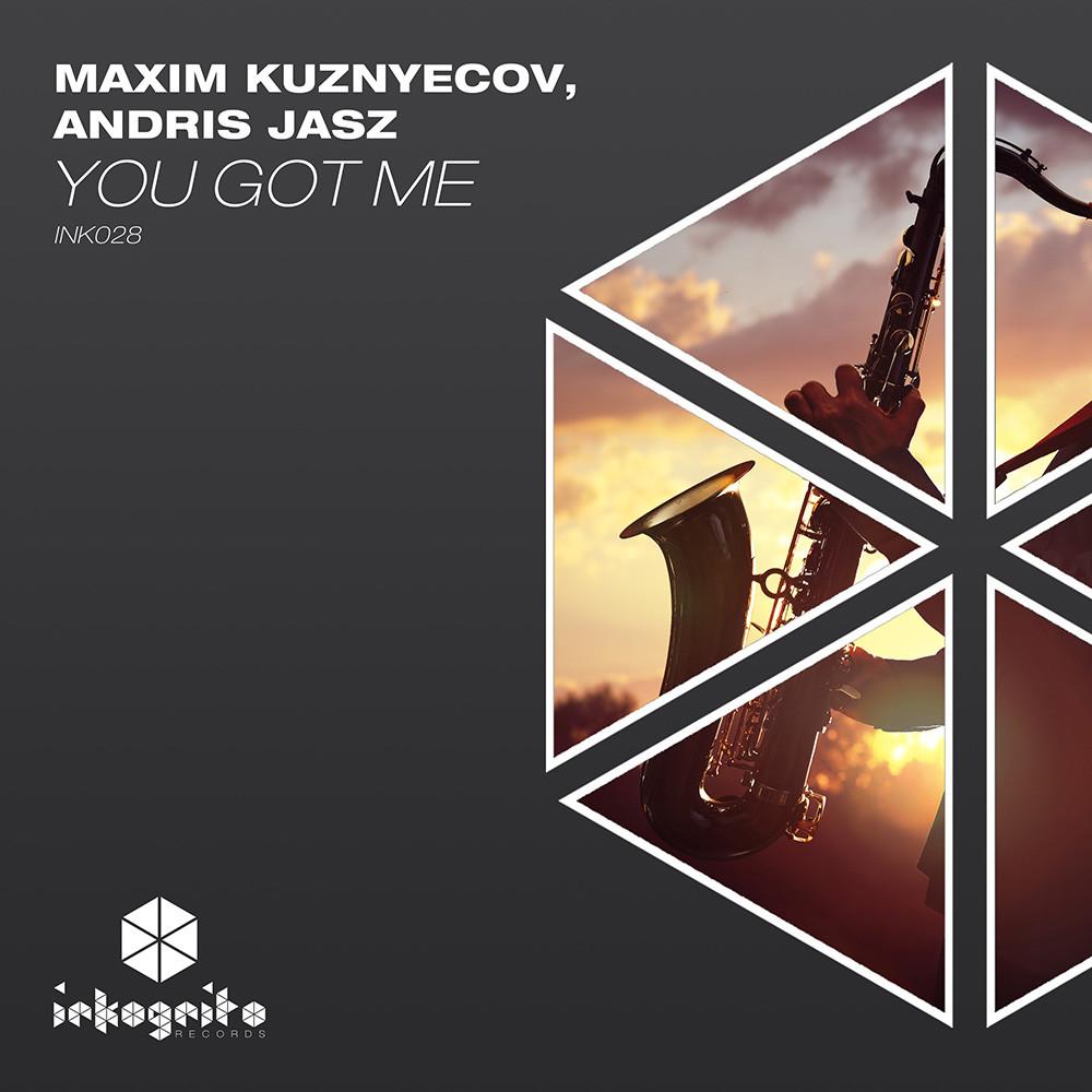 Maxim Kuznyecov, Andris Jasz - You Got Me - Inkognito Records