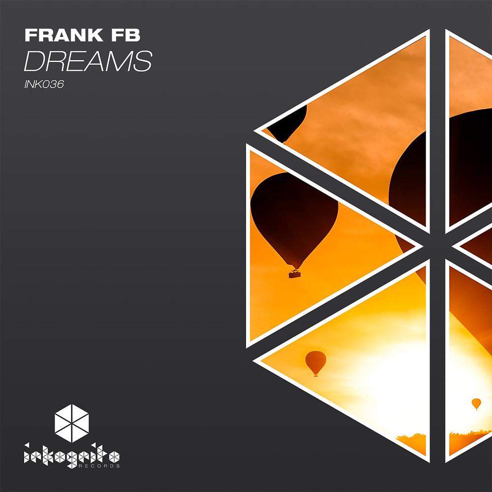 Frank FB - Dreams - Inkognito Records