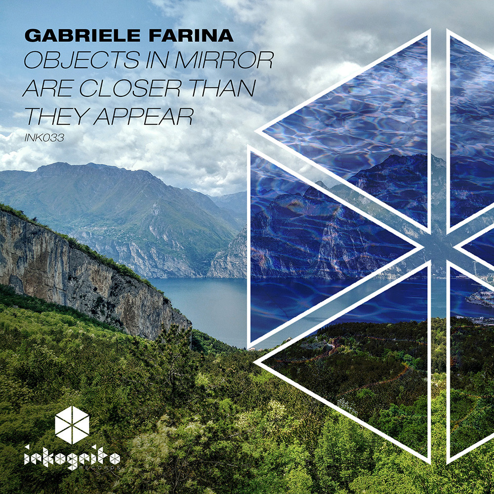 Gabriele Farina - Objects In Mirror Are Closer Than They Appear - Inkognito Records