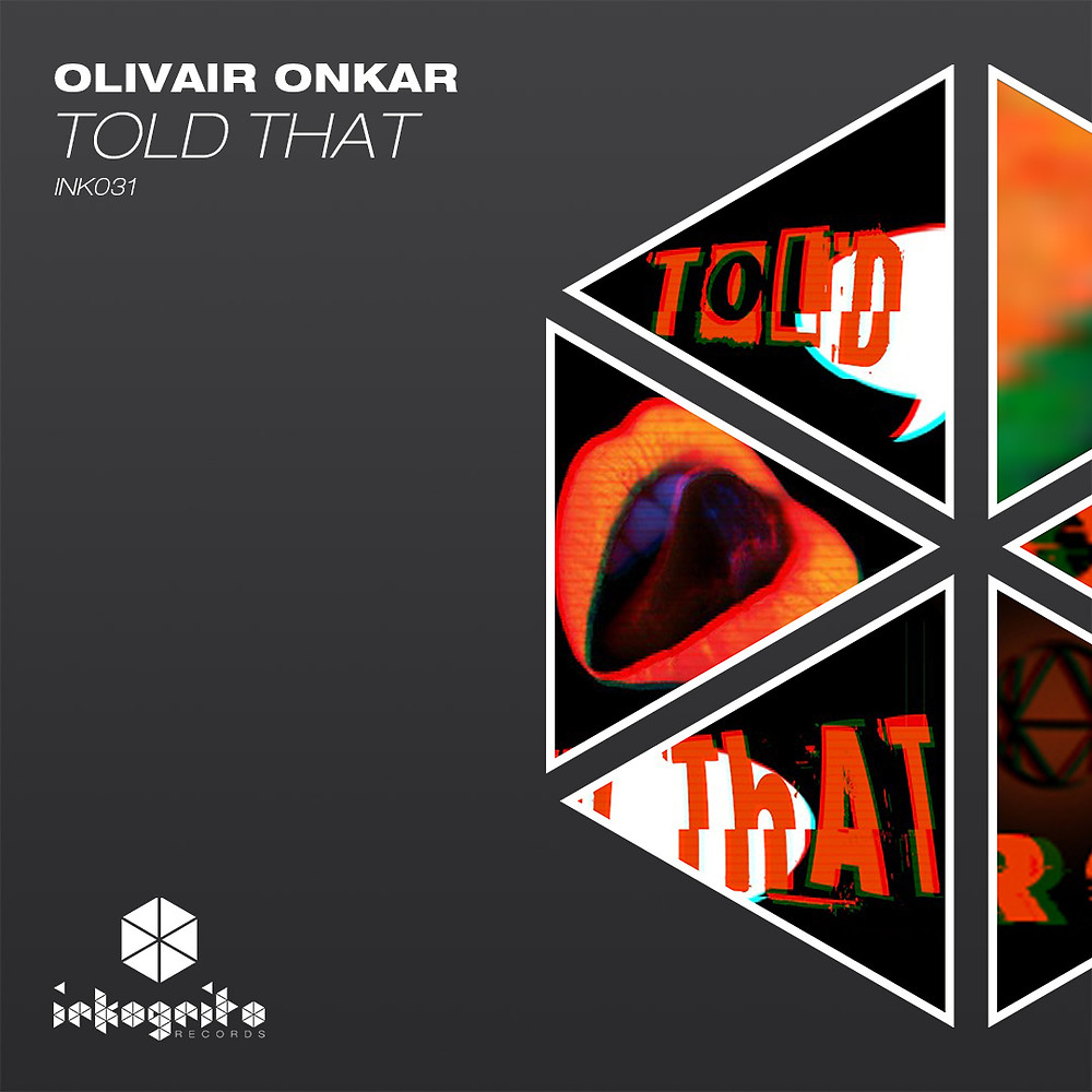 Olivair Onkar - Told That - Inkognito Records