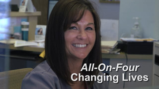 All-On-Four Changing Lives