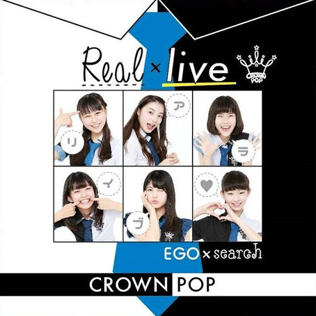 CROWN POP「Real×live」