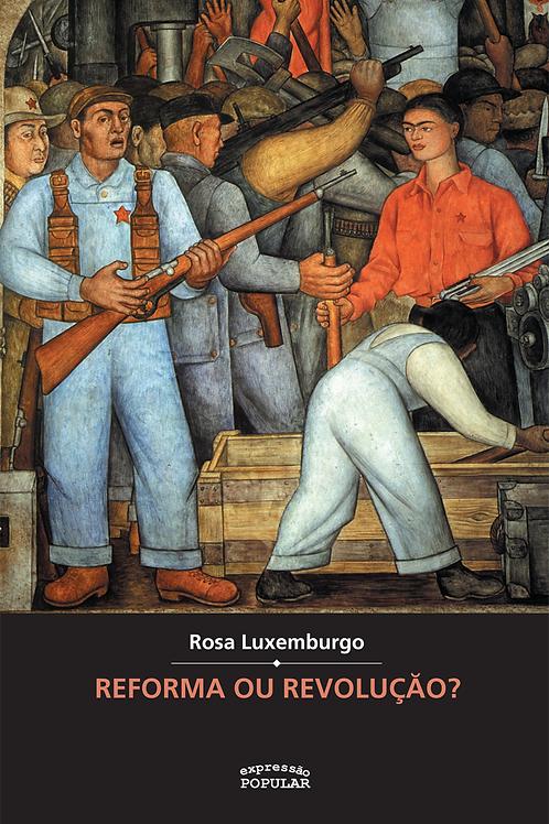 Reforma ou Revolução
