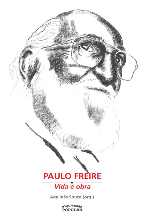Paulo Freire - Vida e Obra