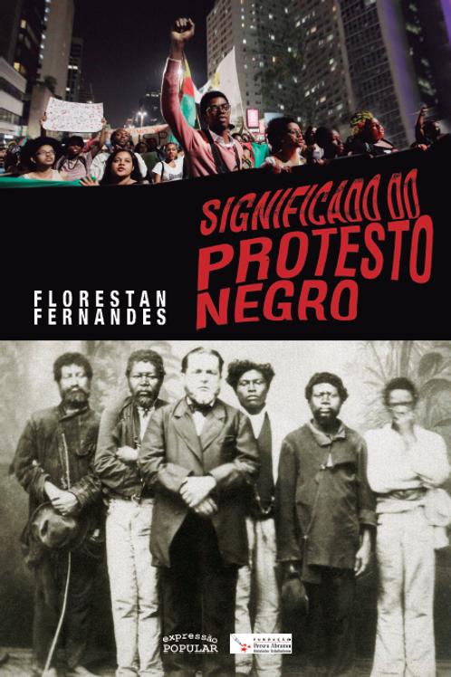 Significado do Protesto Negro