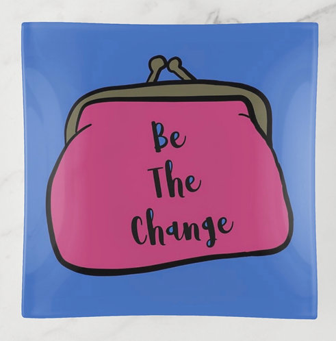 Be the Change Trinket Tray