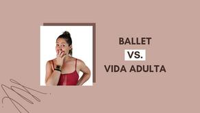 Ballet X Vida Adulta