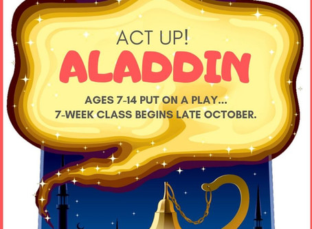 "Act Up! ""ALADDIN"" (Fall Class)"