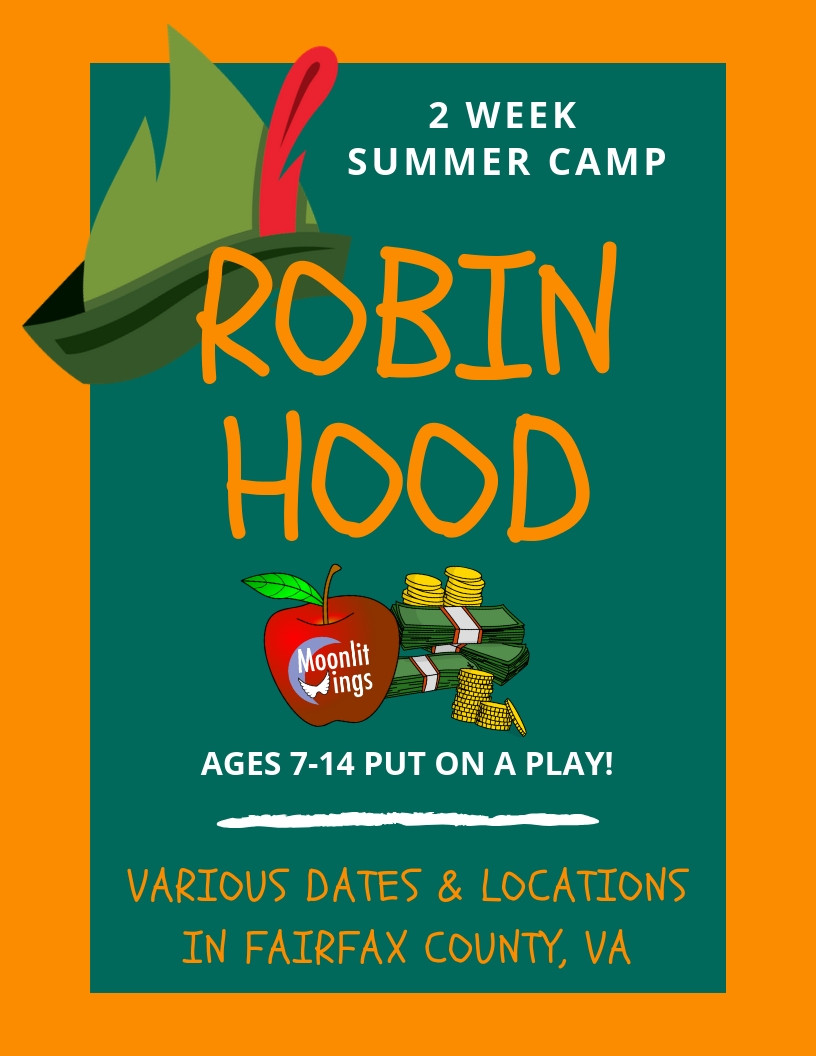 "ACTion! Summer Camp presents ""Robin Hood"""