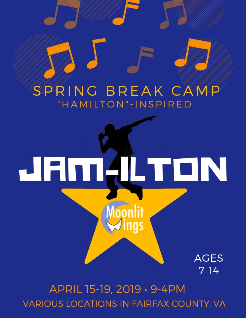 "ACTion! Spring Break Camp presents JAM-ILTON - ""Hamilton""-Inspired Camp"