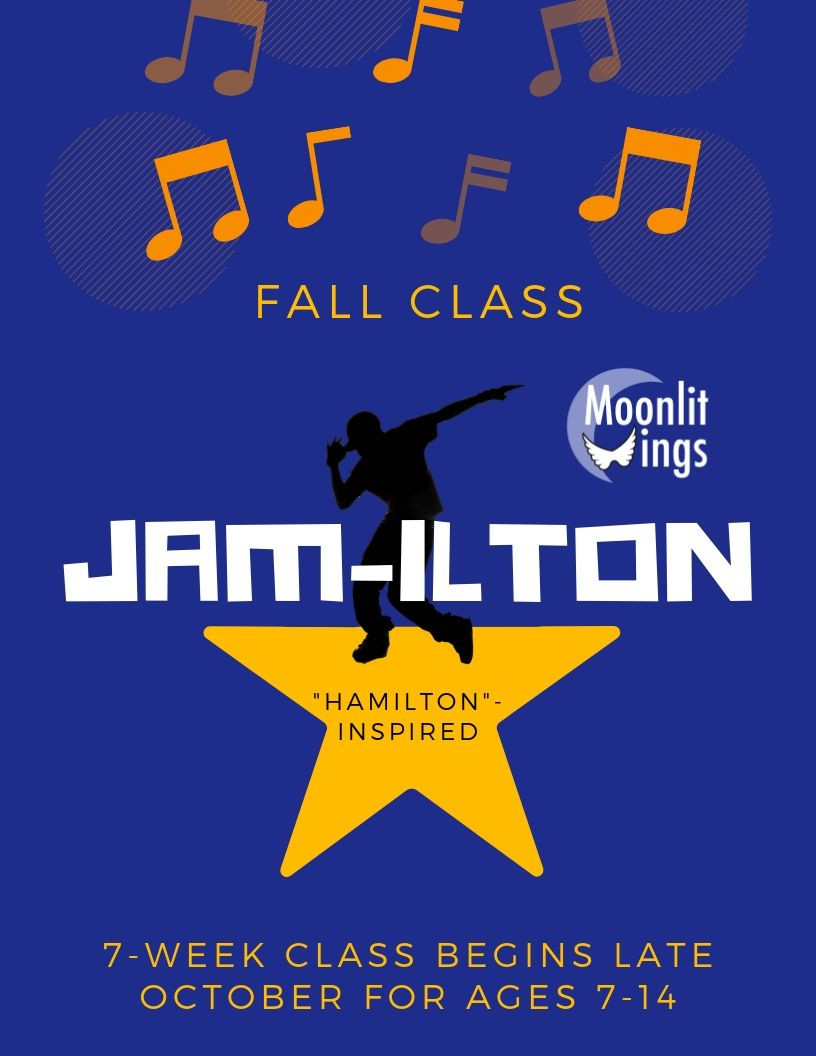 JAM-ILTON - 7-Week Class by Moonlit Wings Productions