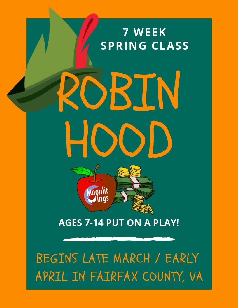 Robin Hood - 7-Week Class by Moonlit Wings Productions