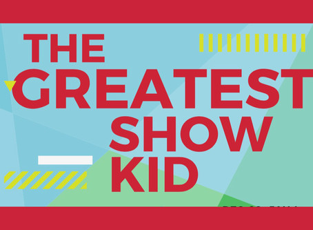 """""""The Greatest ShowKid"""" Summer Camp (Ages 7-14)"""