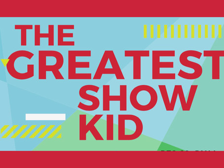 """The Greatest ShowKid"" Summer Camp (Ages 7-14)"